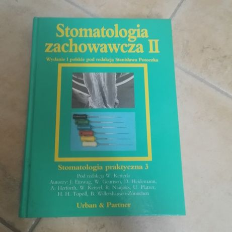 Stomatologia zachowawcza II pod redakcja STANISLAW potoczek