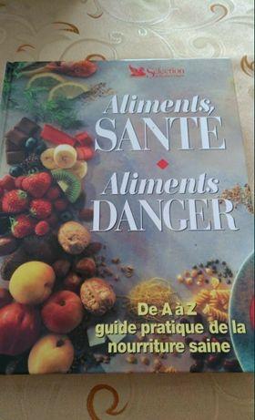 Książka Aliments santé, Aliments Danger FR