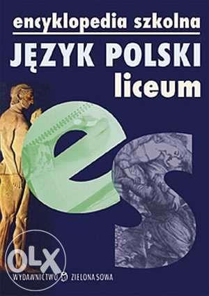 Nowa Encyklopedia szkolna. Język polski. Liceum