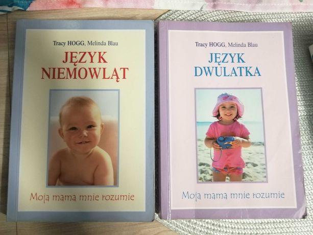 Język niemowląt, Język dwulatka. Tracy Hogg