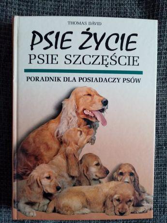NOWA Psie życie psie szczęście Poradnik dla posiadaczy psów