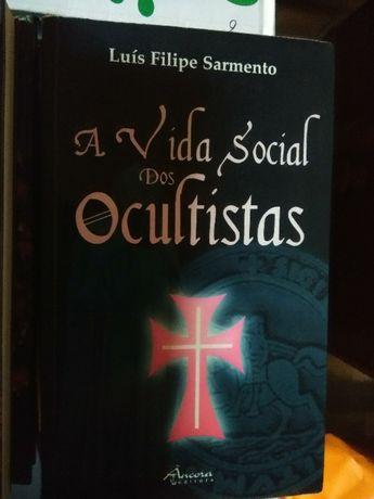 A vida social dos Ocultistas, Luís Filipe Sarmento.