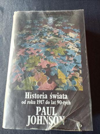 """""""Historia świata od roku 1917 do lat 90-tych"""" Paul Johnson"""