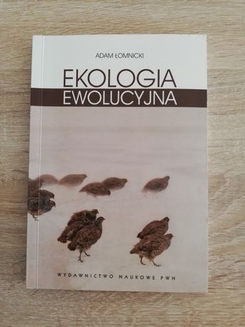 Ekologia ewolucyjna. Adam Łomnicki. Wydawnictwo naukowe PWN 2012