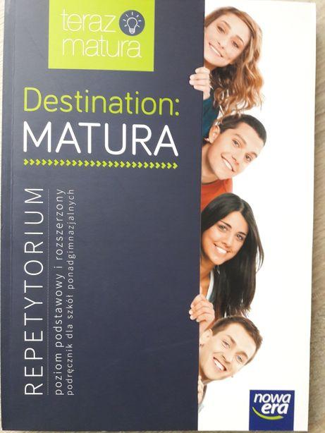 Destination: Matura. Repetytorium maturalne. NOWA ERA