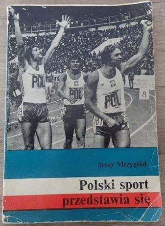 """""""Polski sport przedstawia się"""" - Jerzy Mrzygłód"""