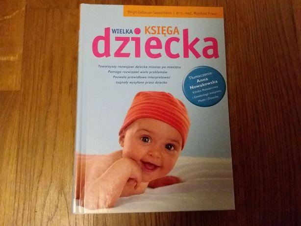 Wielka Księga Dziecka. Wydawnictwo Olesiejuk.