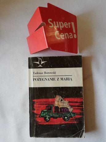 """książka """"pożegnanie z Marią"""" Tadeusz Borowski"""
