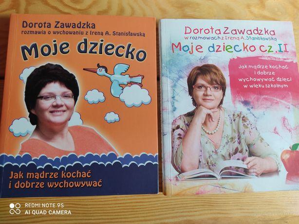 Poradnik Moje Dziecko Dorota Zawadzka