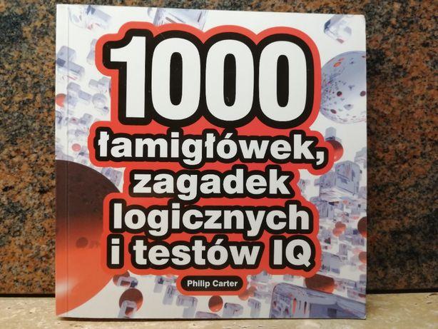 1000 łamigłówek ,zagadek logicznych i testów IQ Philip Carter