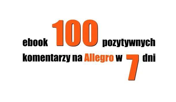 KOMENTARZE Pozytywne Na Allegro, 100 szt. w 7 dni