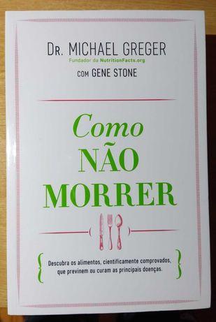 Livro Como não morrer