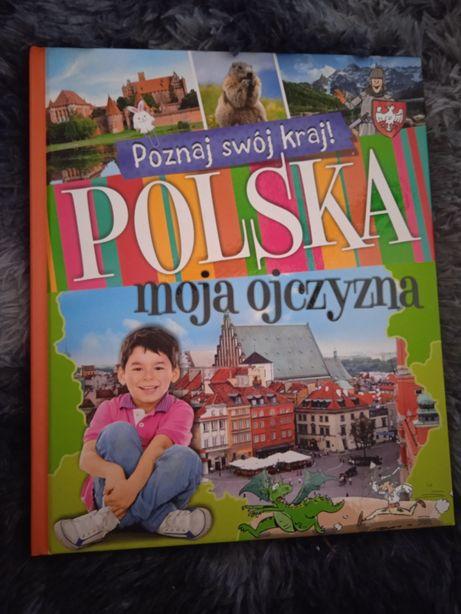 Książka Polska moja ojczyzna