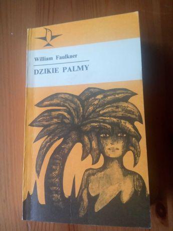 """""""Dzikie palmy"""" William Faulkner."""