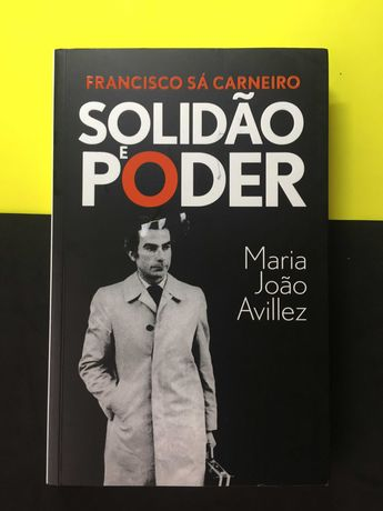 Maria João Avillez - Solidão e Poder (Portes CTT Grátis)