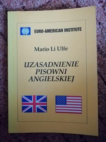 Uzasadnienie pisowni angielskiej - Mario Li Ulfe