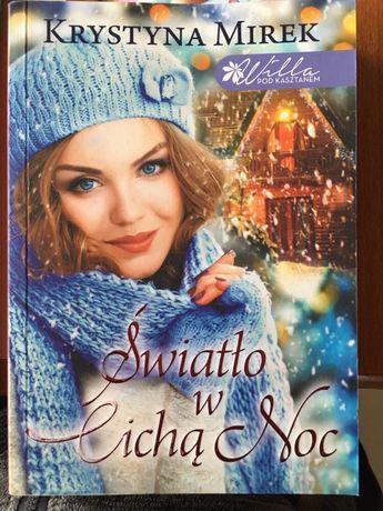 Książka Światło w Cichą Noc, Krystyna Mirek
