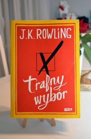 """""""Trafny wybór"""" J. K. Rowling, Wydawnictwo Znak 2012"""