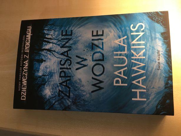 Zapisane w wodzie Paula Hawkins wydawnictwo świat książki