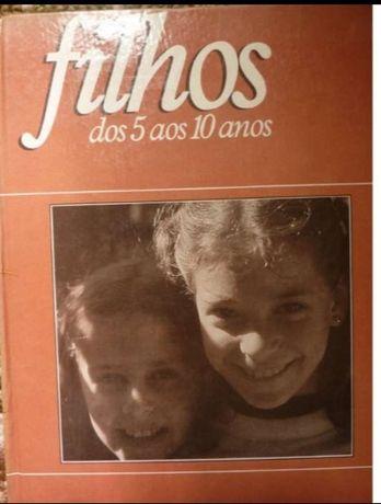 """Livro """"Filhos dos 5 aos 10 anos"""" - educação crianças comportamentos"""