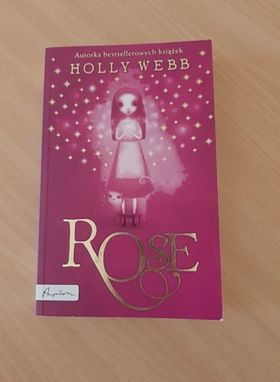 "Holly Webb- ""Rose"""