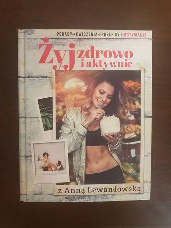 """Książka """"Żyj zdrowo i aktywnie"""" Anna Lewandowska"""