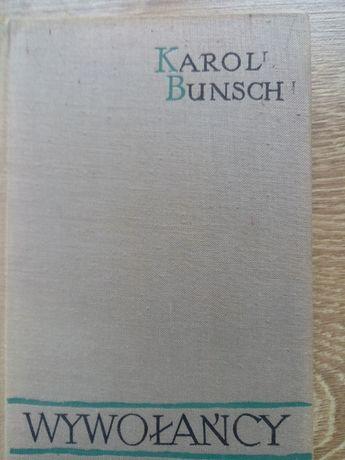 Karol Bunsch WYWOŁAŃCY twarda