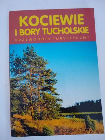 Kociewie i Bory Tucholskie. Przewodnik turystyczny