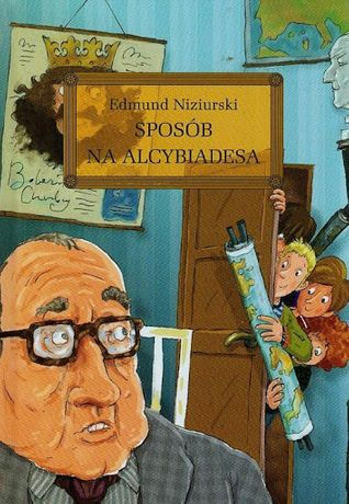 Sposób na Alcybiadesa - Edmund Niziurski - NOWA