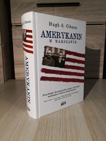 Hugh Gibson - Amerykanin w Warszawie