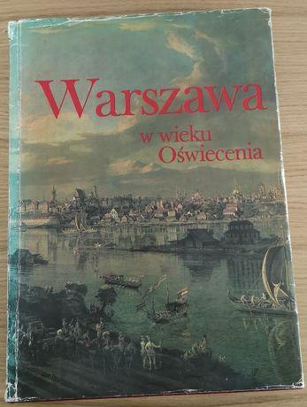 Warszawa w wieku Oświecenia pod red A. Zahorskiego