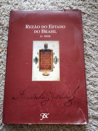 Rezão do Estado do Brasil (c. 1616) 1edição 1999 João Sá da Costa