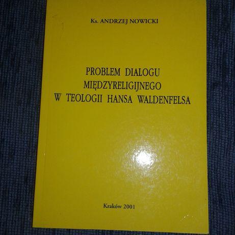 Problem dialogu międzyreligujego w teologii Hansa Waldenfelsa