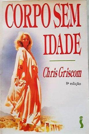 """Livro """"Corpo sem Idade"""" Chris Griscom"""