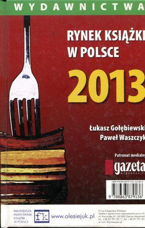 Rynek książki w Polsce 2013 Gołębiewski Waszczyk