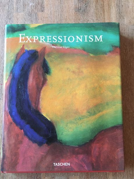 Expressionsim: A Revolution in German Art Dietmar Elger Sztuka