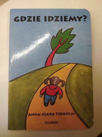 Gdzie idziemy Zakamarki, Anna Clara Tidholm