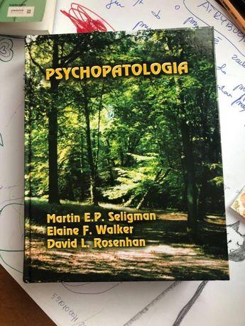 Psychopatologia Martin E. P. Seligman Elaine F. Walker David L. Rosenh