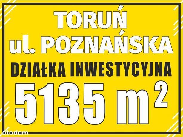 Toruń - 5135 m2 - Działka Inwestycyna przy ulicy