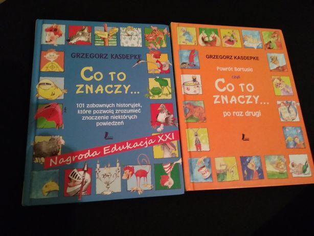 Co to znaczy - książki dla dzieci Kasdepke