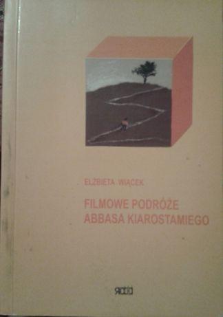 Elżbieta Wiącek, Filmowe podróże Abbasa Kiarostamiego [film]