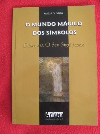O Mundo Mágico dos Símbolos de Amélia Oliveira