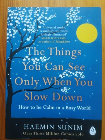 """Книга """"The Things You Can See Only When You Slow Down"""" Haemin Sunim"""