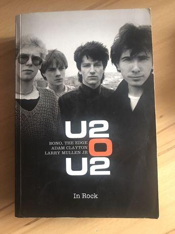 U2 o U2 . In rock . Biografia zespołu