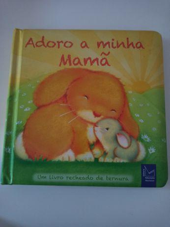 """Livro """"Adoro a minha Mamã"""""""
