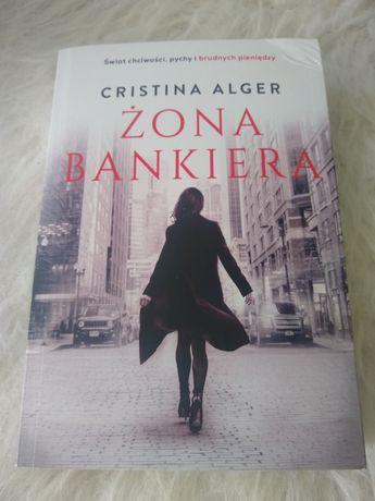 """Żona bankiera"" Cristina Alger książka 12 zł"