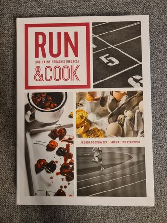 NOWA: Run&Cook Kulinarny poradnik Biegacza. *Twarda Oprawa*