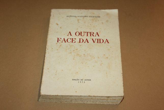 A Outra Face da Vida// António Augusto Valpaços