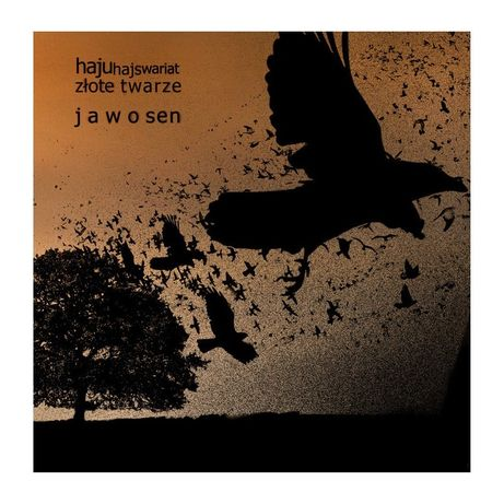 Haju & Złote Twarze - Jawosen