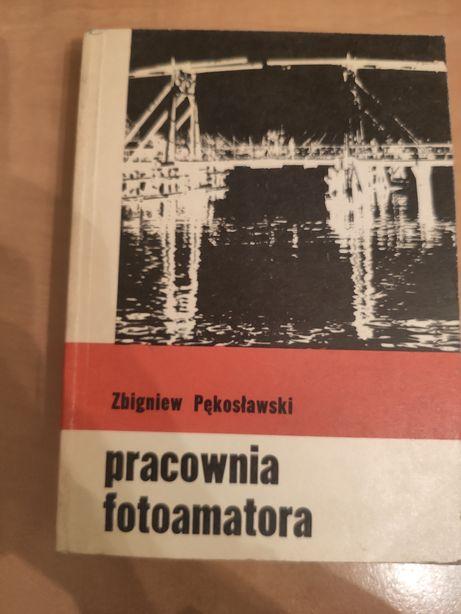 """Książka """"pracownia fotoamatora"""" Z. Pękoslawski '81 r."""